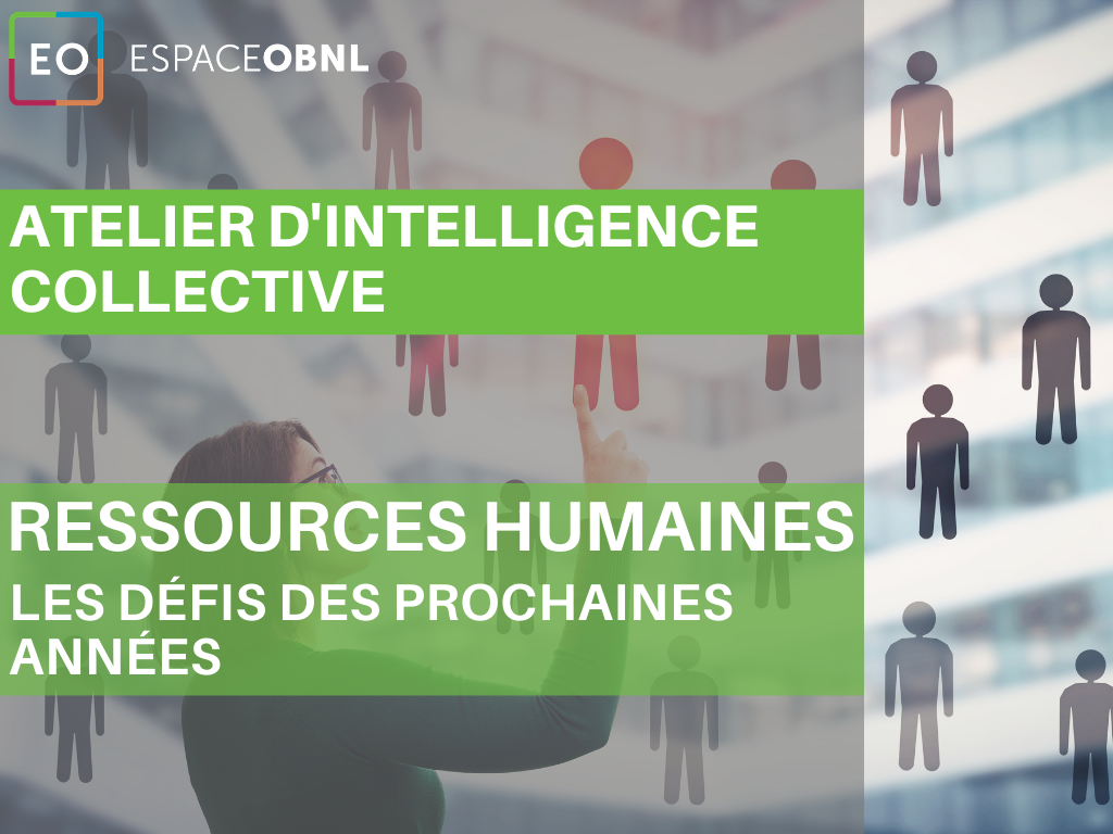 Atelier d'intelligence collective sur les ressources humaines - Les défis des prochaines années - 3 décembre 2021