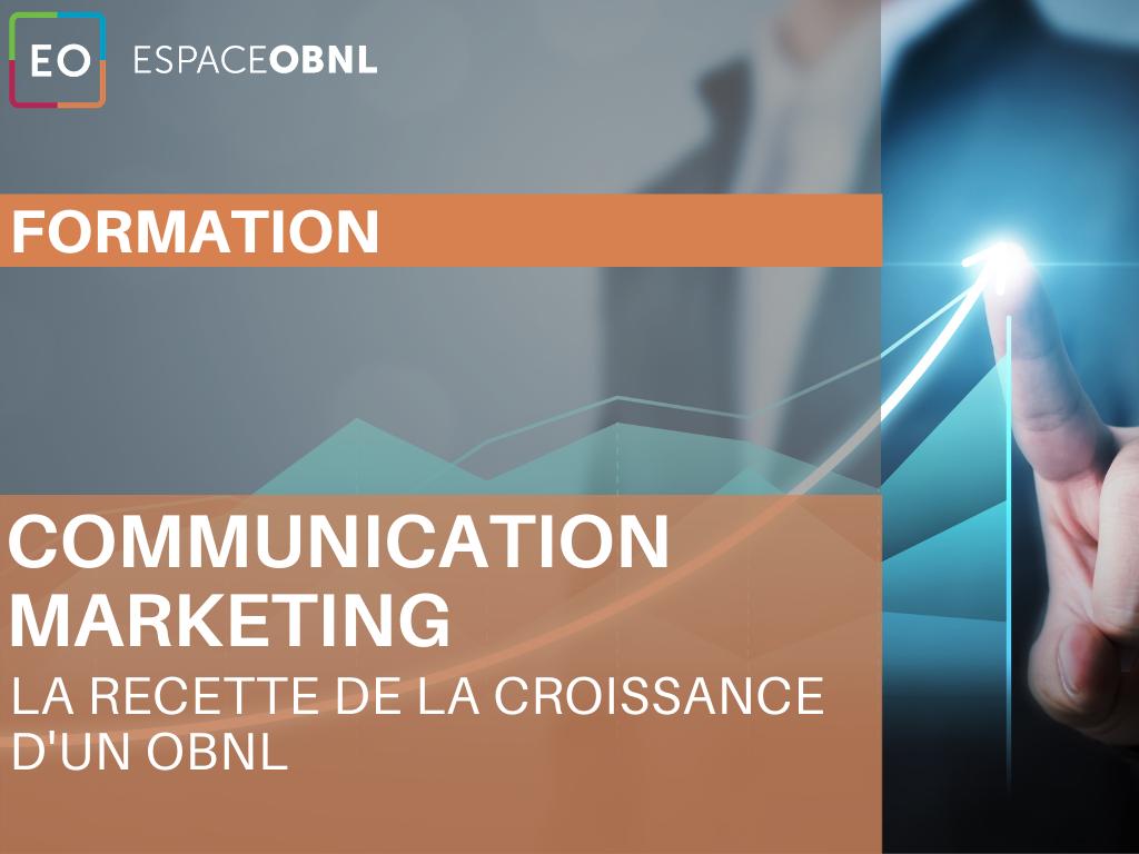 Communication marketing - la recette de la croissance d'un OBNL - 22 septembre 2021