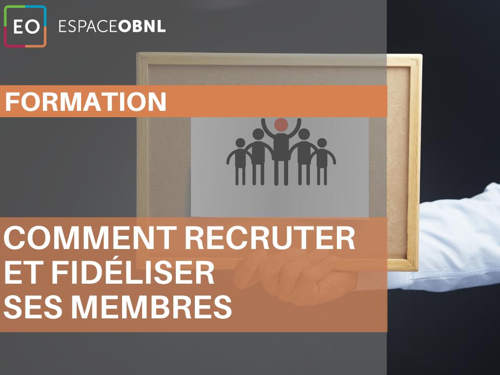Comment recruter et fidéliser ses membres - 8 décembre 2021