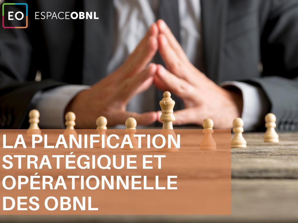 Démystifier la planification stratégique et opérationnelle des OBNL - 14 octobre 2021