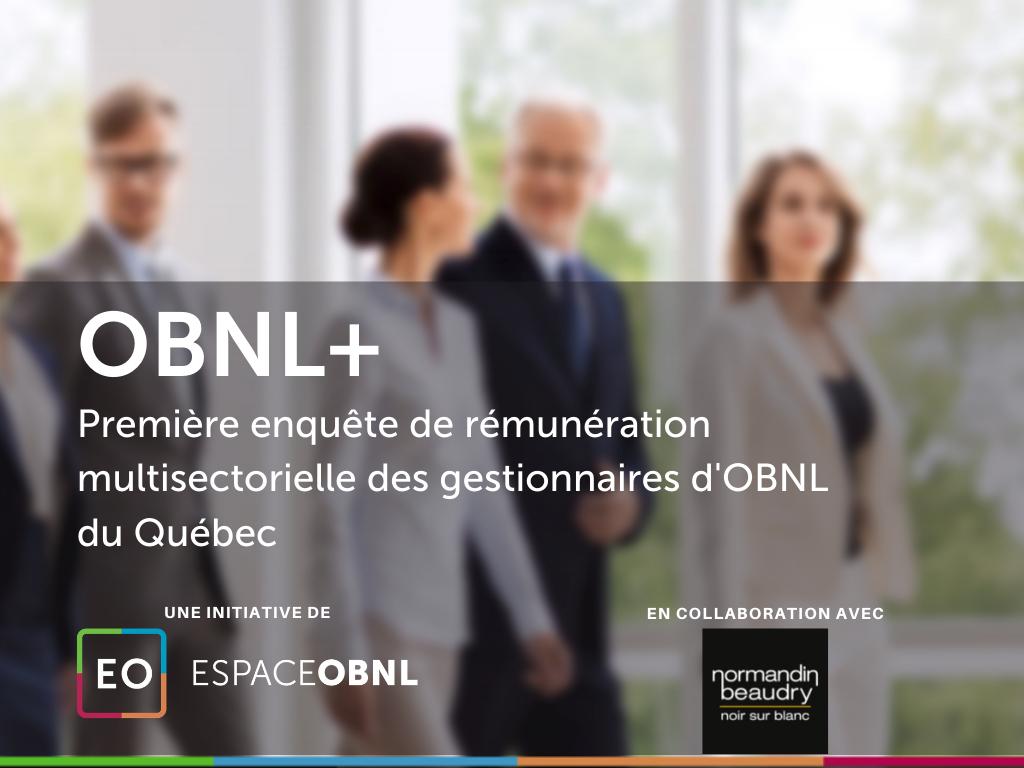OBNL+ Enquête de rémunération multisectorielle des gestionnaires d'OBNL du Québec