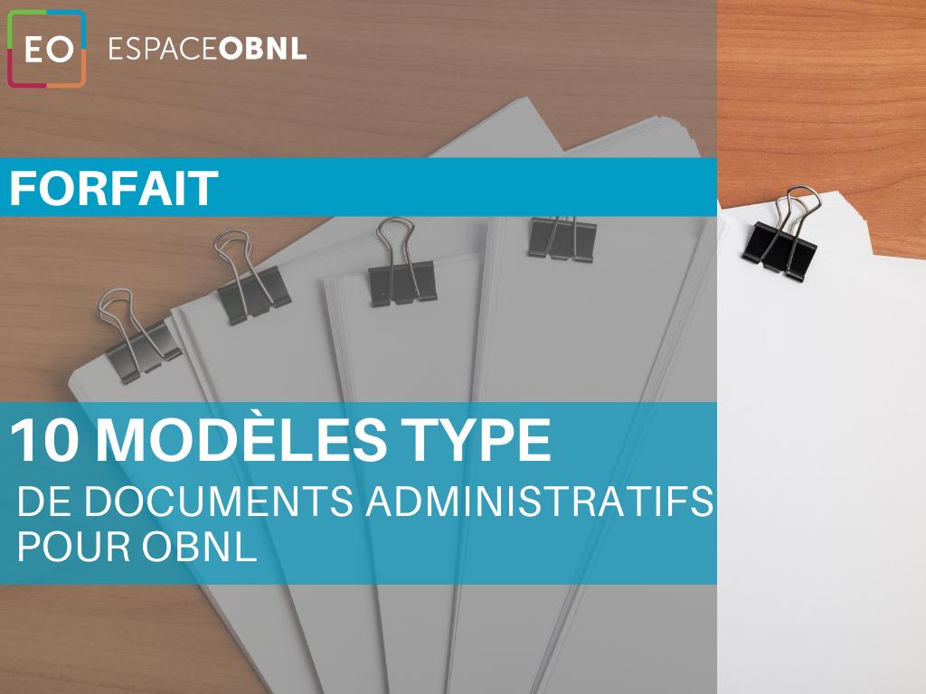 FORFAIT - 10 modèles type de documents administratifs pour OBNL