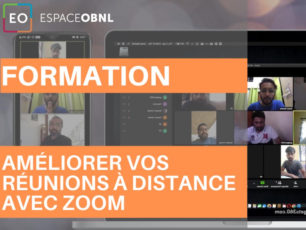 Formation «Améliorer vos réunions à distance avec l'application de  réunion et webinaire Zoom » 22 septembre 2020