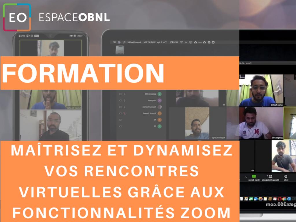 Maîtrisez et dynamisez vos rencontres virtuelles grâce aux fonctionnalités Zoom - 28 octobre 2020