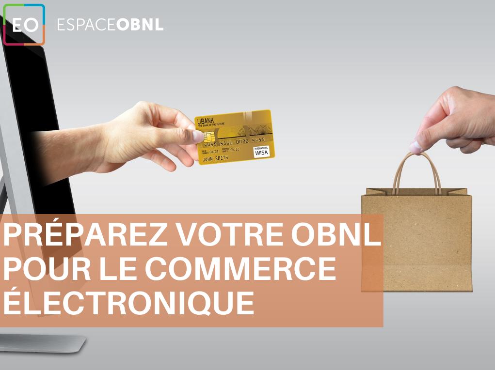 Préparez votre OBNL pour le commerce électronique – 16 septembre 2021