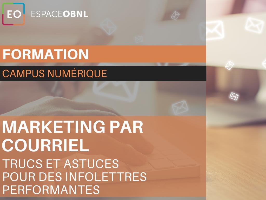Marketing par courriel: trucs et astuces pour des infolettres performantes -28 octobre 2021
