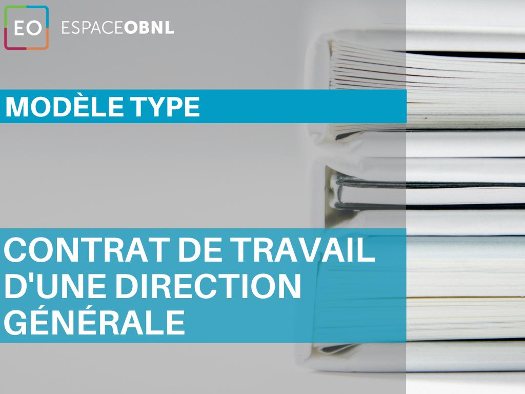 Modèle type - Contrat de travail d'une direction générale