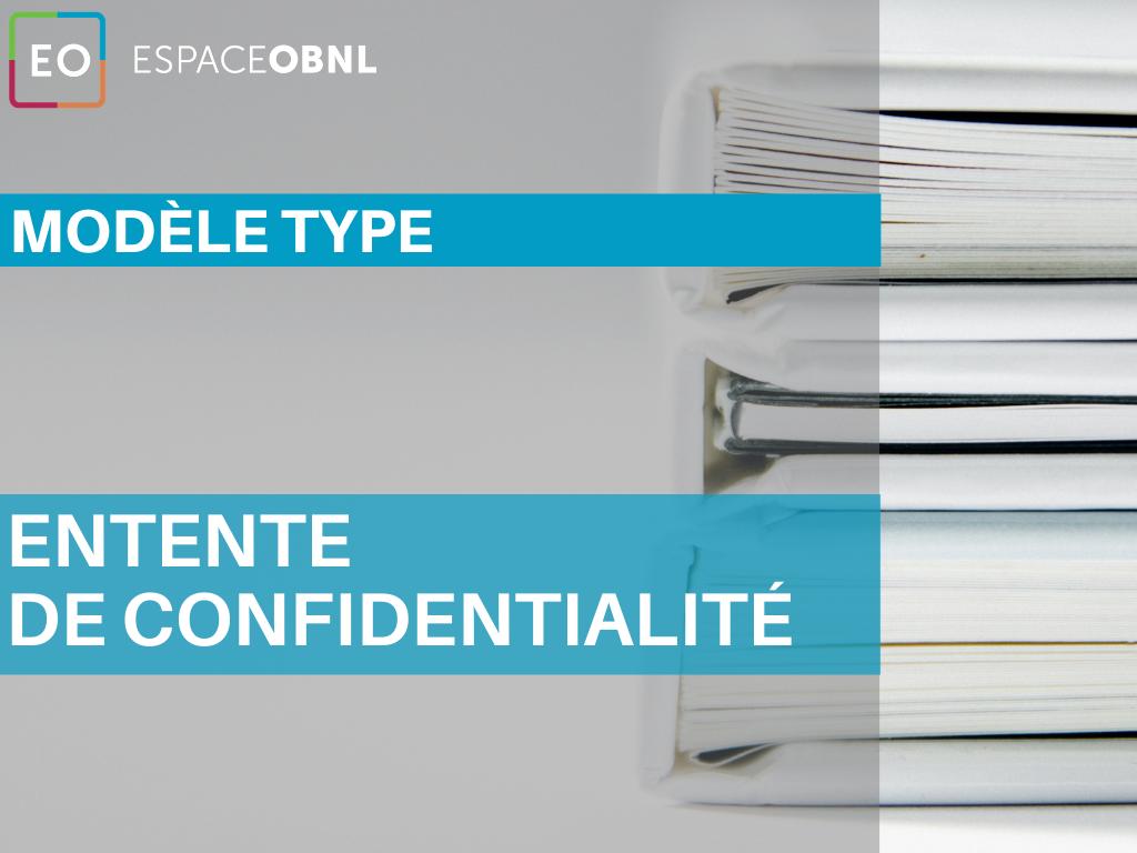 Modèle type - Entente de confidentialité