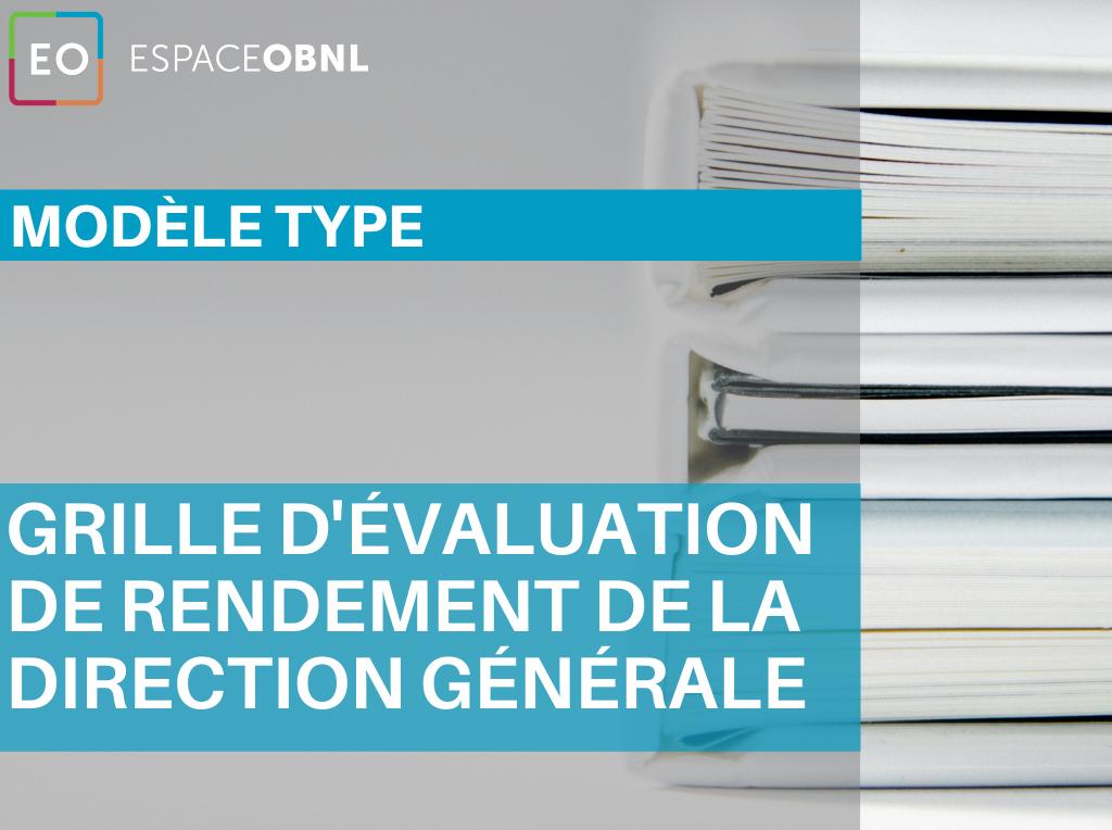 Modèle type - Grille d'évaluation de rendement de la direction générale