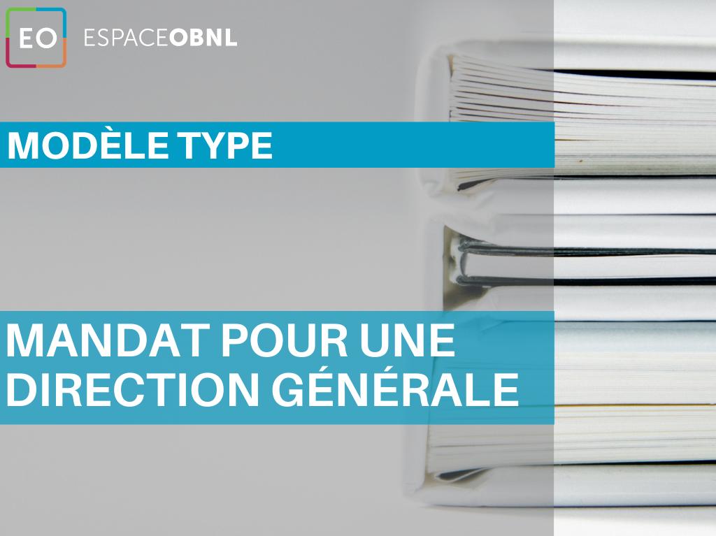 Modèle type - Mandat pour une direction générale