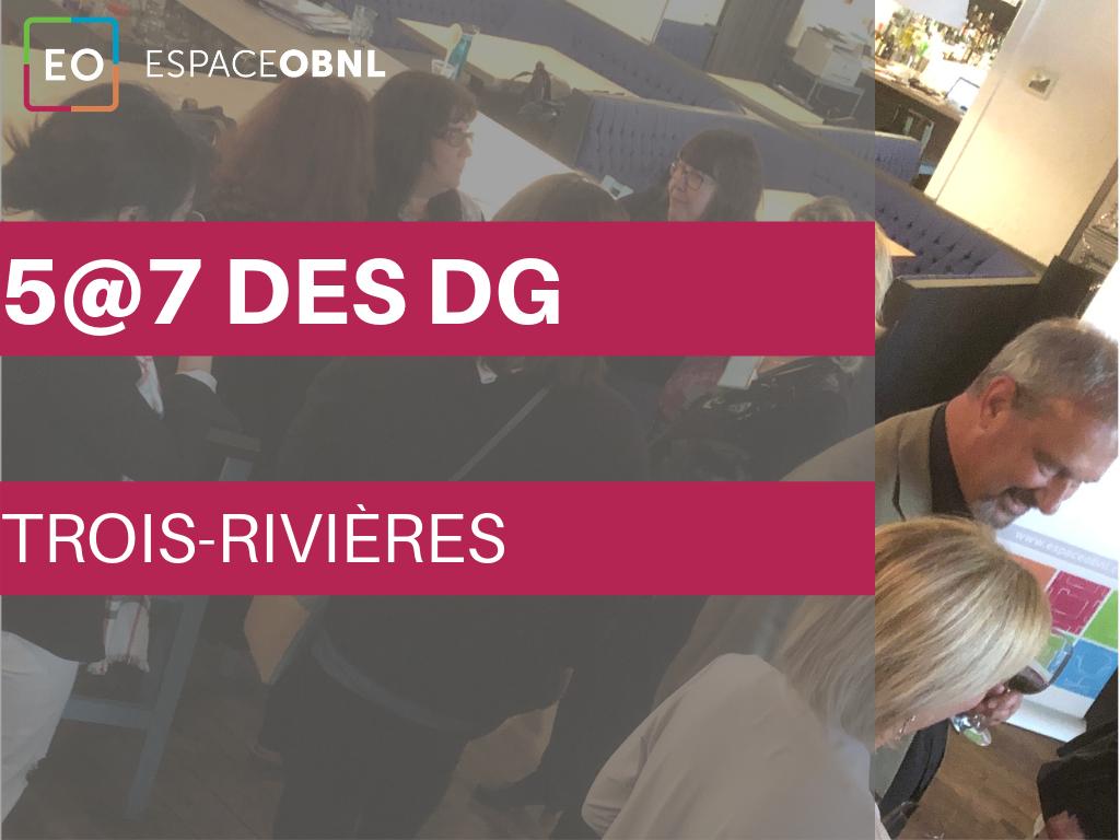 Le 5@7 des DG - Trois-Rivières - 2 octobre 2019