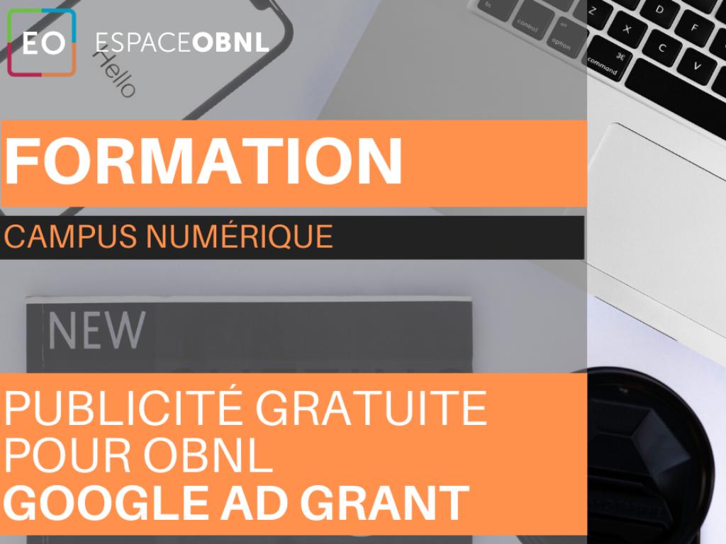 Programme Google Ad Grant - Publicité gratuite pour OBNL  - 16 février 2021