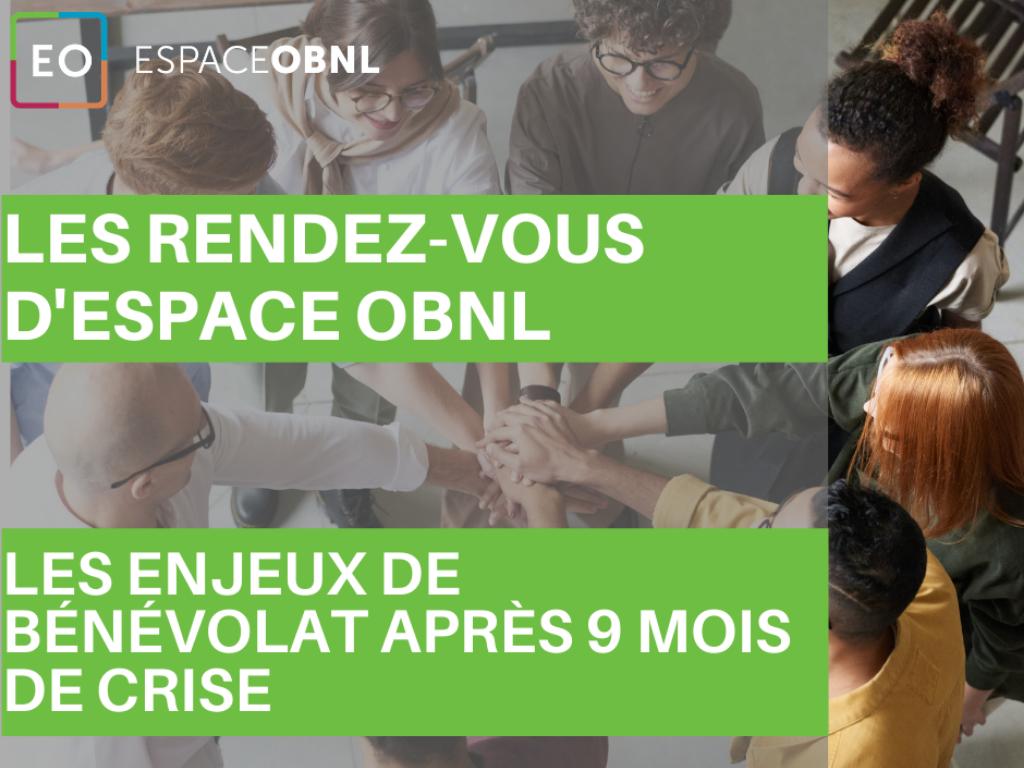 Les rendez-vous d'Espace OBNL - Le bénévolat après 9 mois de crise