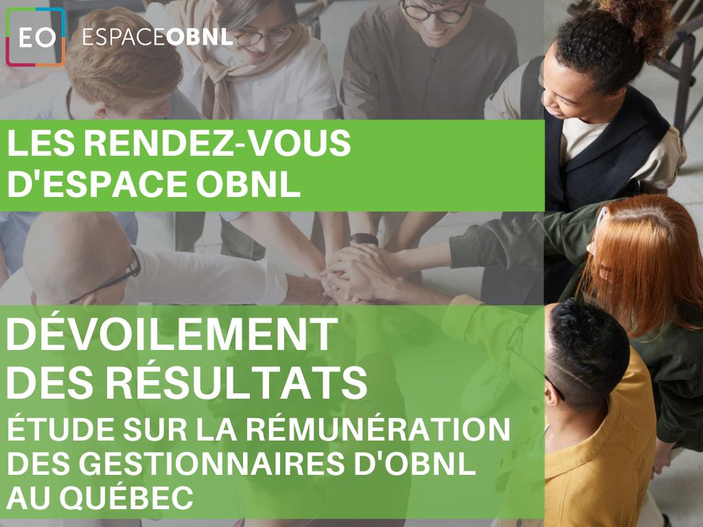 Les rendez-vous d'Espace OBNL - Dévoilement des résultats de l'étude de rémunération des gestionnaires d'OBNL