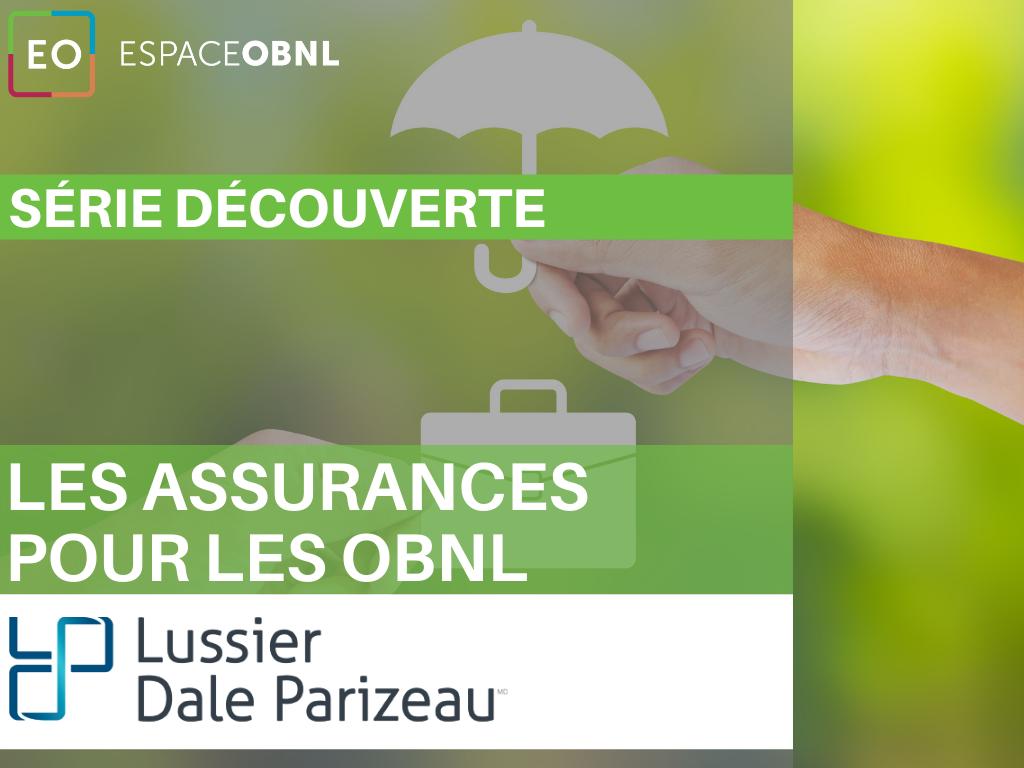 Série découverte - Les assurances pour les OBNL