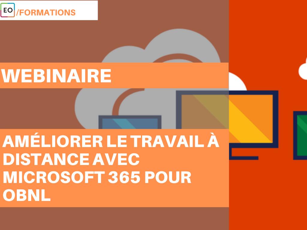 Achat Webinaire - Améliorer le travail à distance avec Microsoft 365 pour OBNL