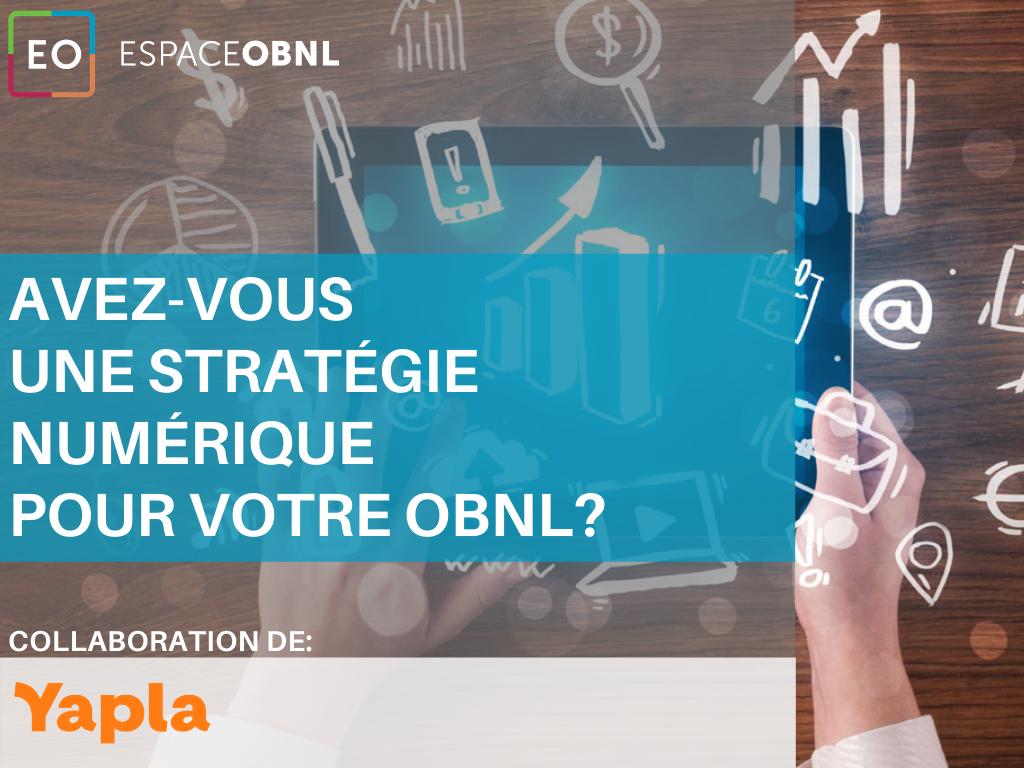 Avez-vous une stratégie numérique pour votre OBNL?