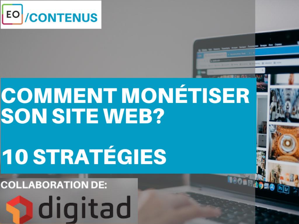 Comment monétiser son site web?
