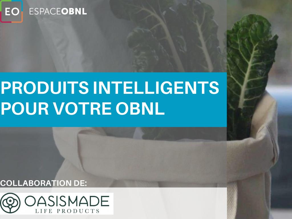 Produits intelligents pour votre OBNL