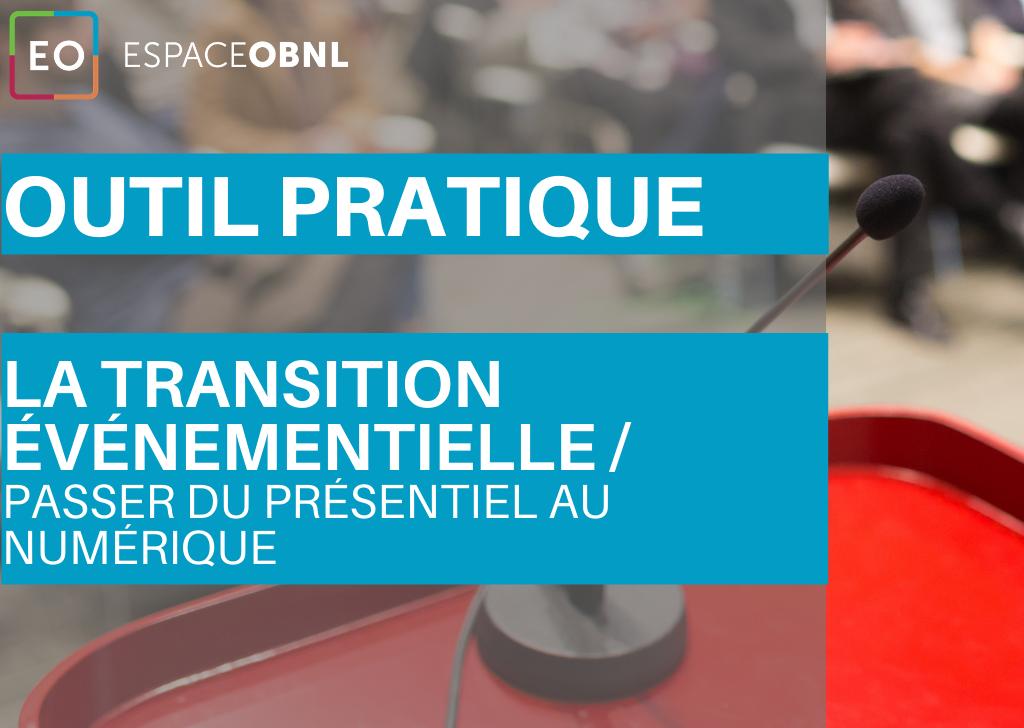 La transition événementielle : Passer du présentiel au numérique - Document synthèse