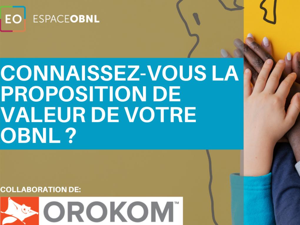 Connaissez-vous la proposition de valeur de votre OBNL ?