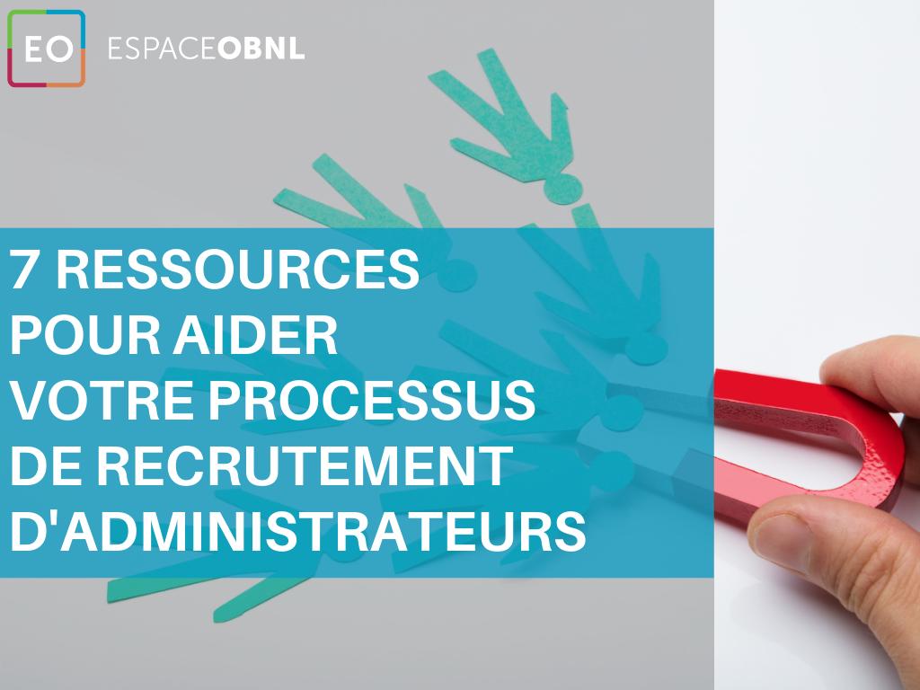 7 ressources pour aider votre processus de recrutement d'administrateurs