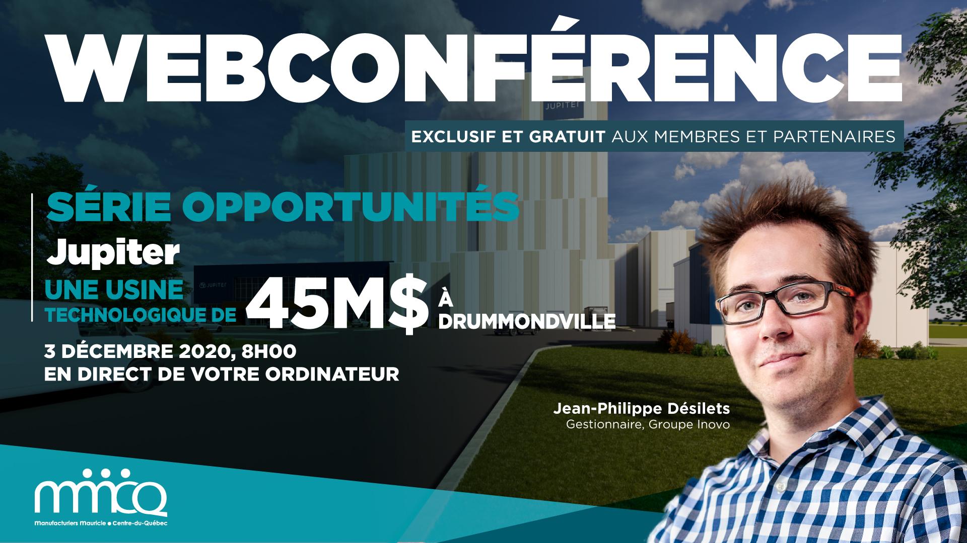 Jupiter - Une usine technologique de 45M$ à Drummondville