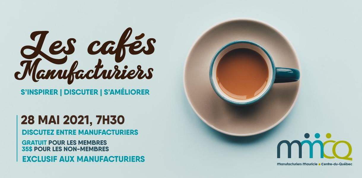 Les cafés manufacturiers