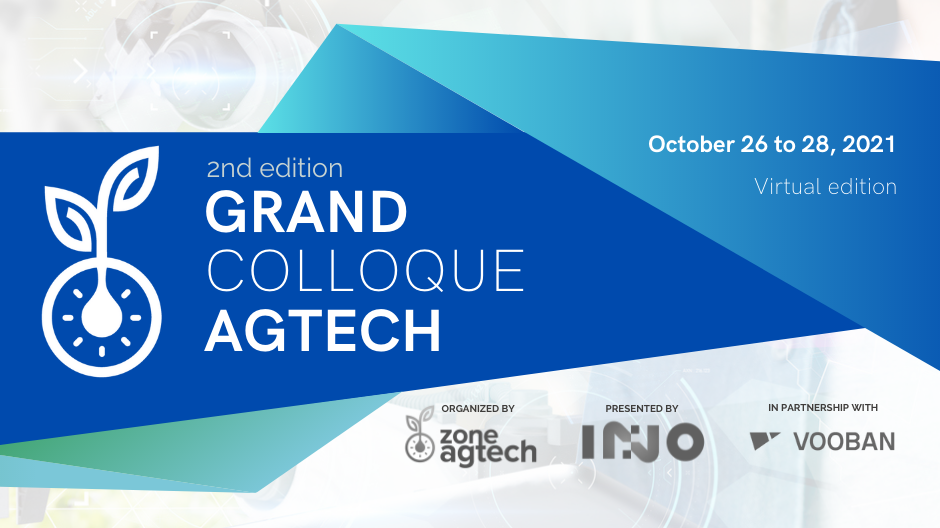 Grand colloque agtech du Québec 2021 | Innovative technologies for the future of agriculture
