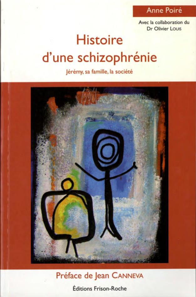 Histoire d'une schizophrénie