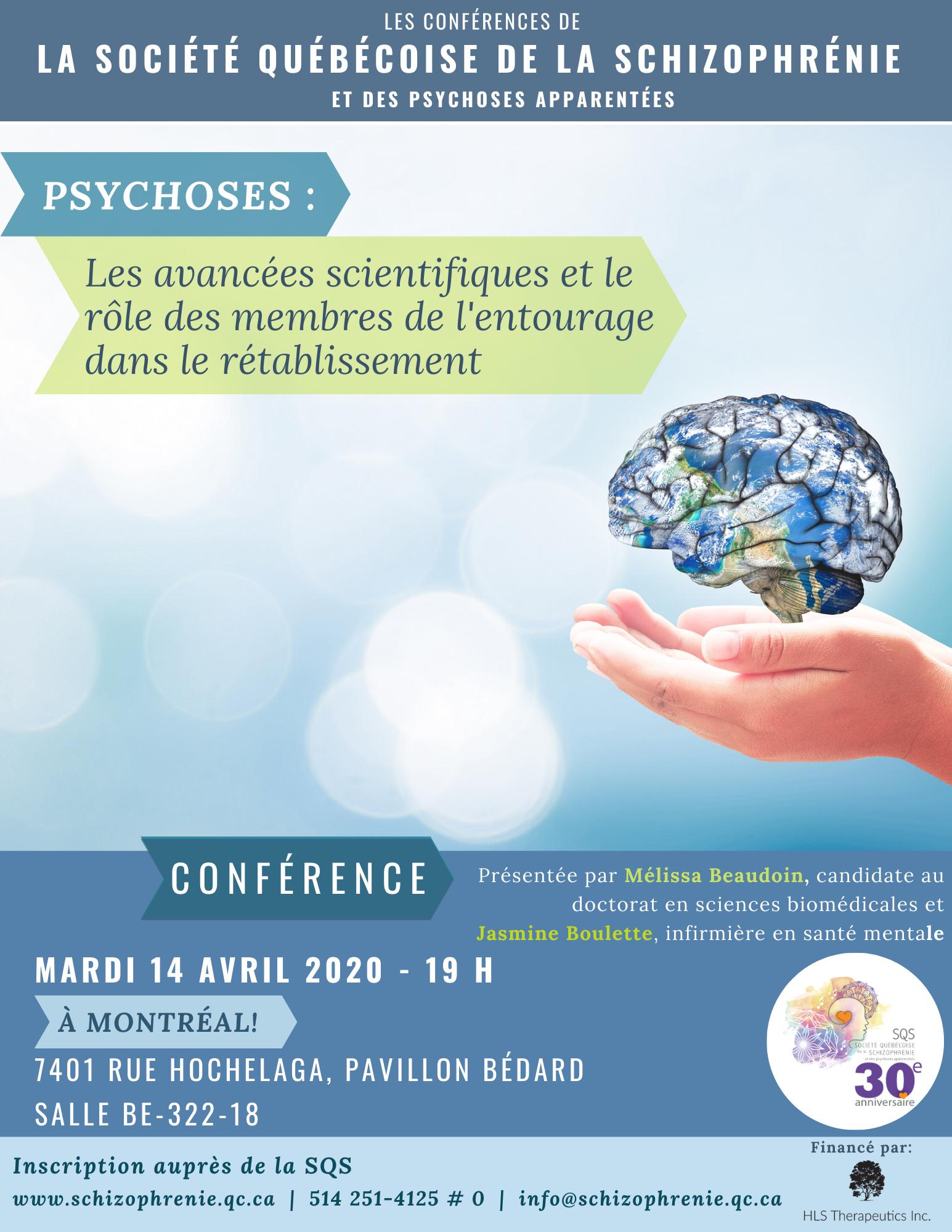 **REPORTÉE** - CONFÉRENCE SQS - Psychoses: les avancées scientifiques et le rôle des membres de l'entourage dans le rétablissement
