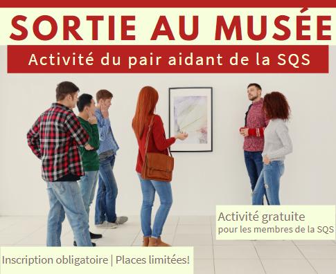 Sortie au musée réservée aux personnes atteintes - activités du pair aidant de décembre