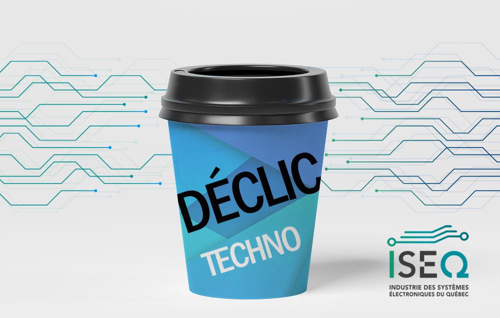 Déclic Techno : Rendez-vous des startups et industrie de l'électronique
