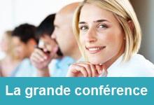 La Grande conférence