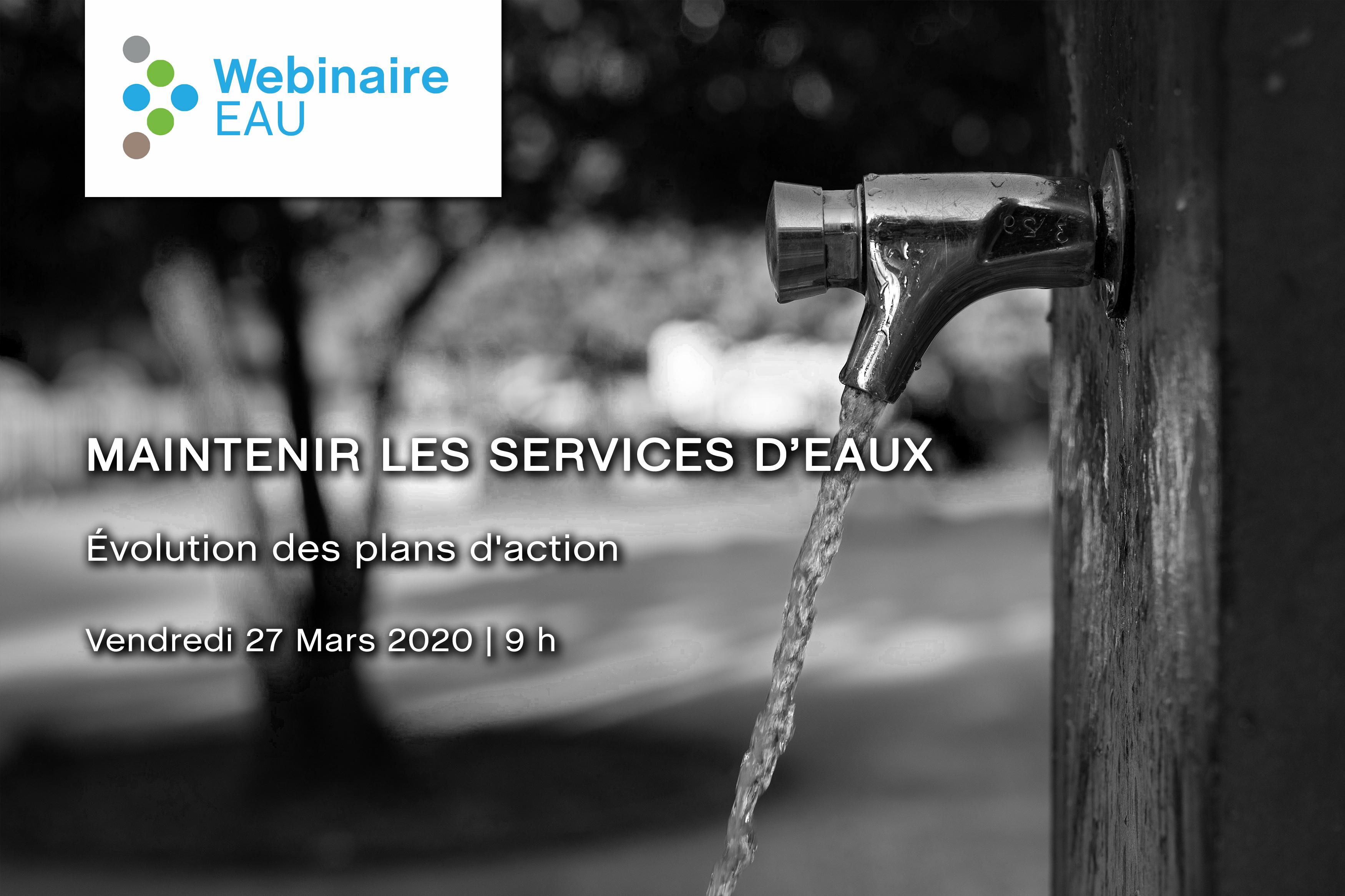 Webinaire Eau - Évolution des plans d'action pour maintenir les services d'eaux