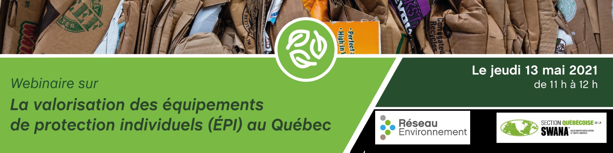 Webinaire SQ-SWANA - Valorisation des équipements de protection individuels au Québec