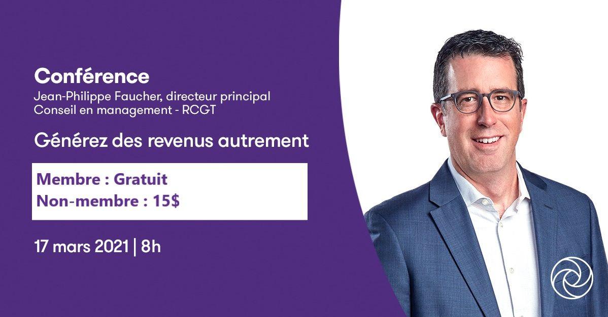 Conférence RCGT, Générez des revenus autrement