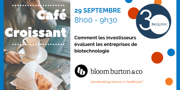 Café Croissant with Bloom Burton & Co. - How Investors Evaluate Biotech Companies