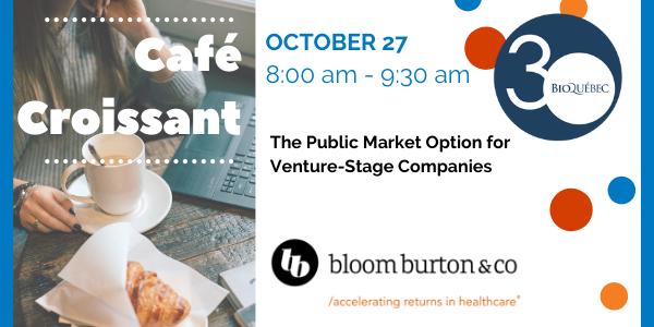 Café Croissant with Bloom Burton & Co. - The Public Market Option for Venture-Stage Companies