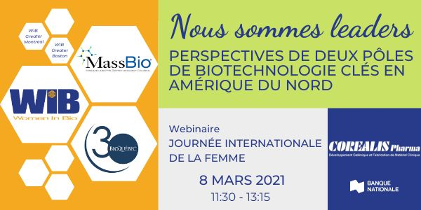Nous sommes Leaders - Perspectives de deux pôles de Biotechnologie clés en Amérique du Nord