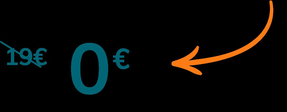 Offre spécial : 0€ au lieu de 19€