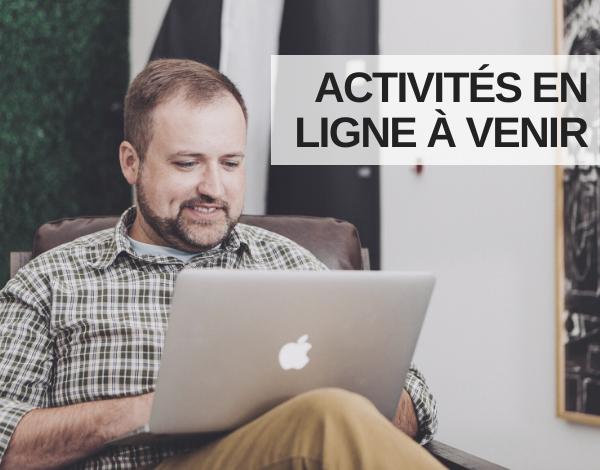 Activités en ligne à venir