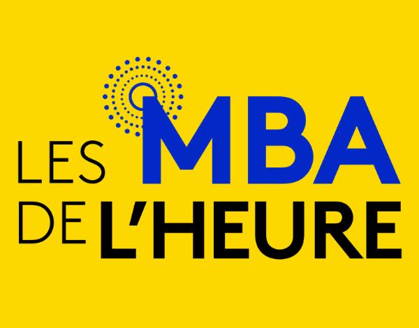 Les MBA de l'heure