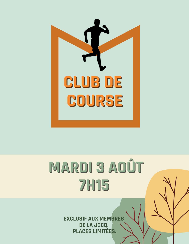 Club de course - 3 août