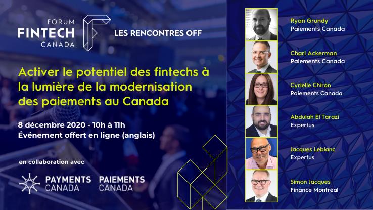 Webinaire « Activer le potentiel des fintechs à la lumière de la Modernisation des paiements au Canada »