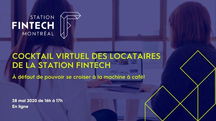 Cocktail virtuel des locataires de la Station FinTech - À défaut de se croiser à la machine à café!
