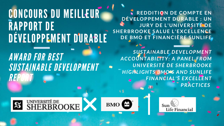 Reddition de comptes en développement durable : un jury de l'Université de Sherbrooke salue l'excellence de BMO et de Sun Life Financial