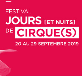 Le CIAM (13) : Festival Jours et Nuits de Cirques 2019