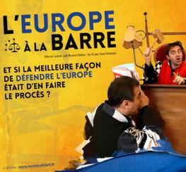 Culture et théatre « l'Europe à la barre »