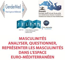 Séminaire : analyser, questionner, représenter les masculinités dans l'espace euro-méditerranéen